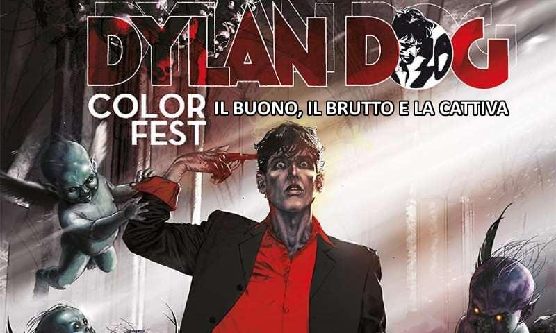 Dylan Dog Color Fest 20 Il Buono, il Brutto e la Cattiva
