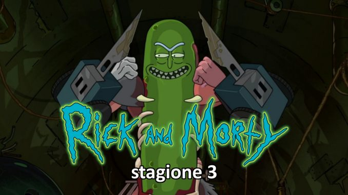 Rick and Morty - stagione 3