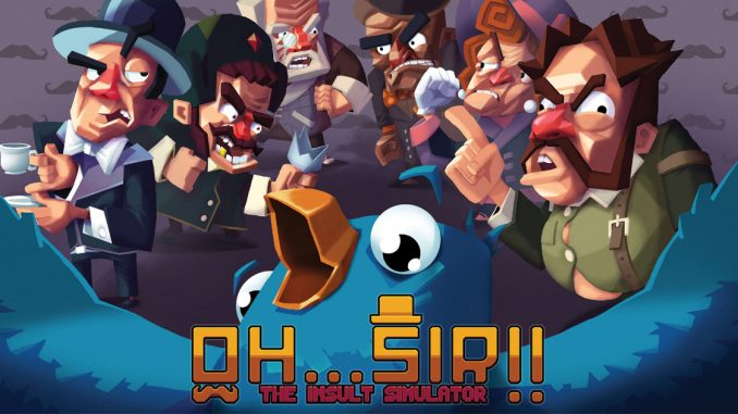 oh sir the insult simulator switch