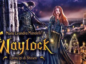 waylock i principi di shirien romanzo fantasy