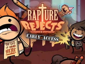 rapture rejects cyanide and hapiness early access