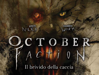 october faction 2 il brivido della caccia