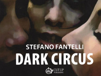 Dark Circus libro Stefano Fantelli Cut-Up Publishing