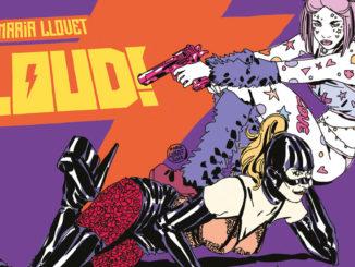 Loud! Maria Llovet - edizioni bd