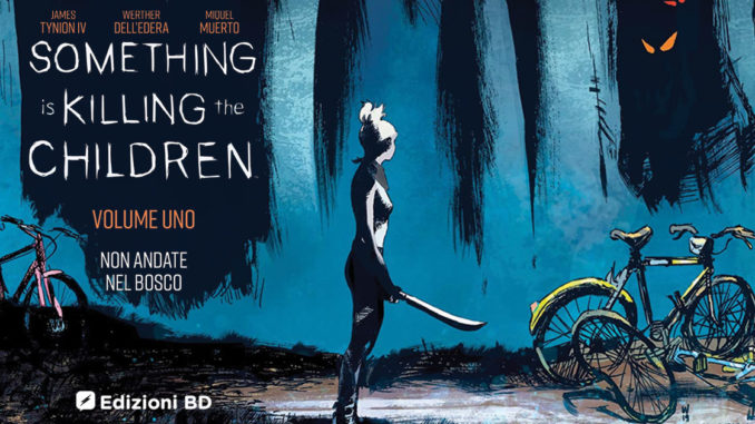something is killing the children 1 edizioni bd