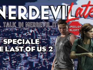 nerdevilate speciale the last of us 2 spoiler