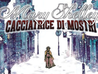 mary shelley cacciatrice di mostri saldapress