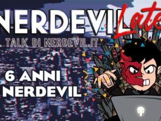 nerdevilate 6 anni di Nerdevil